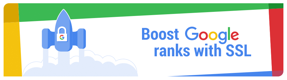 SSL Will Boost Your Google Rankings